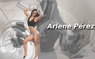 Arlene Pérez: Los sueños están para cumplirlos. Por imposibles que sean, sueña en grande
