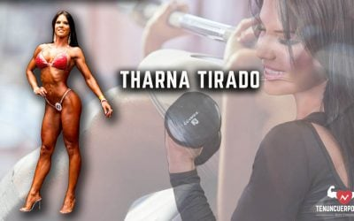 Tharna Tirado: El fitness me ha aportado disciplina