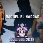 Raquel El Haddad: El fitness lo ha aportado todo en mi vida actual