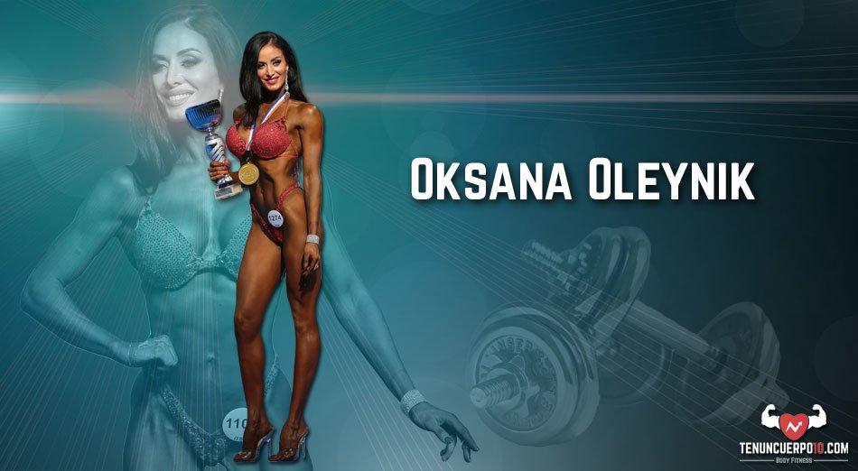 Oksana Oleynik: Los sueños deben hacerse realidad  y los objetivos deben alcanzarse