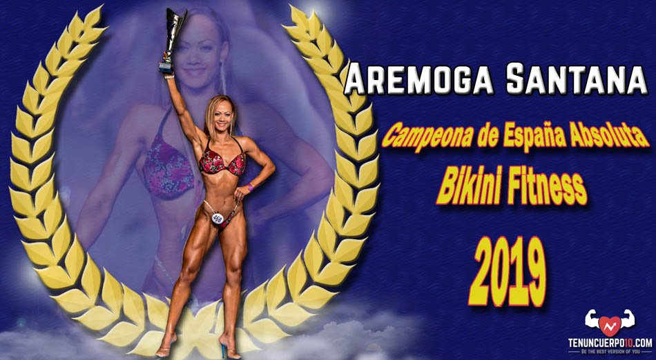 Aremoga Santana: Campeona absoluta de España bikini fitness 2019