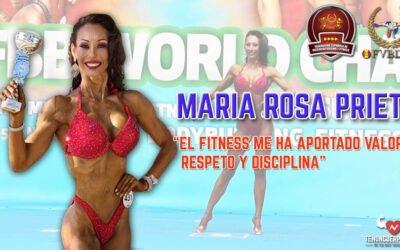 María Rosa Prieto: El fitness me ha aportado valores, respeto y disciplina